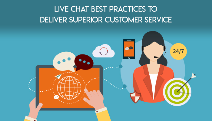 Live Chat Best Practices to Deliver Superior Customer Service
